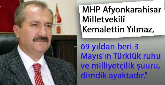 MHP'li Kemalettin Yılmaz 3 Mayısı Kutladı...