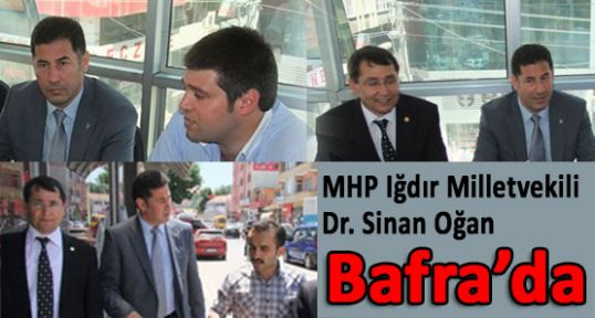 MHP'li Ogan Bafra'da...
