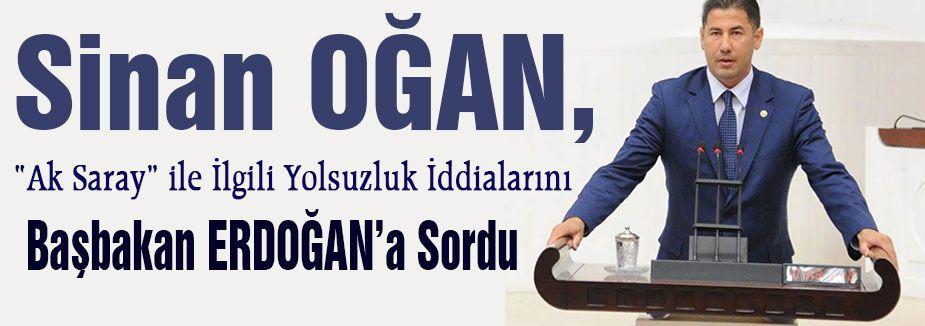 MHP'li Oğan, Başbakan'a yolsuzluk iddialarını sordu