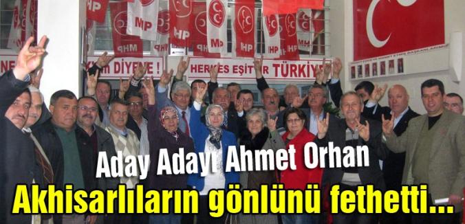 MHP'li Orhan; Akhisarlıların gönlünü fethetti...
