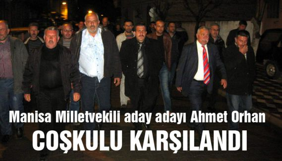 MHP'li Orhan'a, Gölmarmara'da coşkulu karşılama