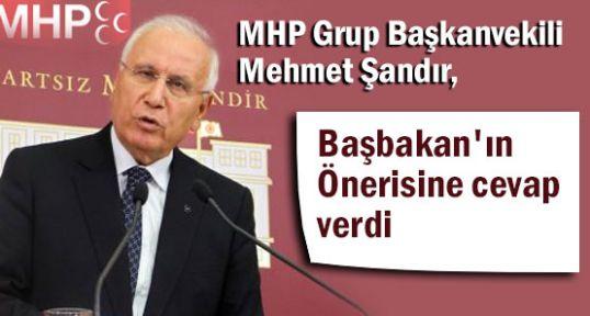 MHP'li Şandır Başbakan'ın Önerisine  Cevap Verdi