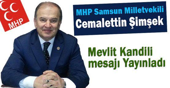 MHP'li Şimşek Kandil Mesajı Yayınladı