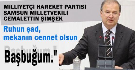 MHP'li Şimşek:Tarihin Haklı Çıkardığı Ender Şahsiyet!