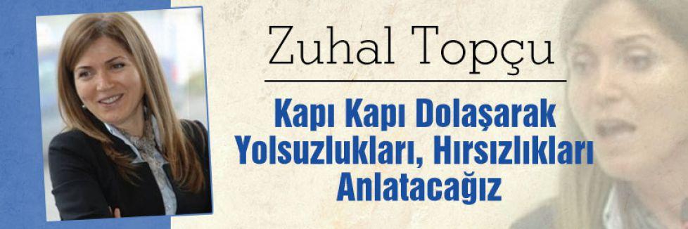 MHP'li Topçu; Hırsızlıkları Anlatacağız...