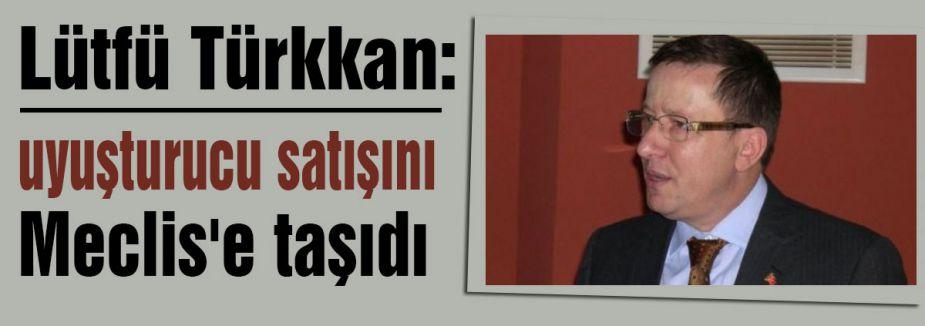 MHP'li Vekil uyuşturucu satışını Meclis'e taşıdı
