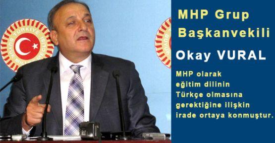MHP'li Vural: Eğitim Dili Türkçedir
