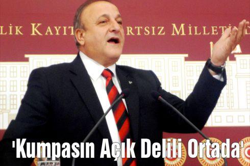 MHP'li Vural:'Kumpasın Açık Delili Ortada'
