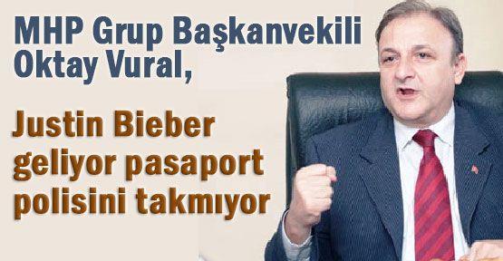 MHP'li Vural:''Soyadına Münasip Biber Sürmek lazım''