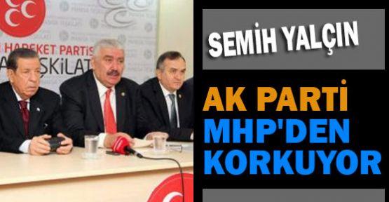 MHP'li Yalçın:''Amaç Terörü Resmileştirmek''