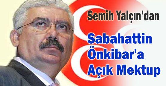 MHP'li Yalçın'dan Önkibar'a Açık Mektup