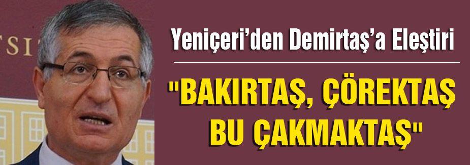 MHP'li Yeniçeri Demirtaş'a Yüklendi