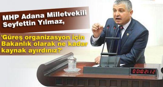 MHP'li Yılmaz'dan soru önergesi