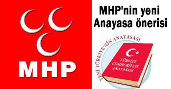 MHP'nin Anayasa önerisi
