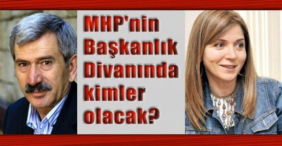 MHP'nin Başkanlık Divanında Kimler Olacak?