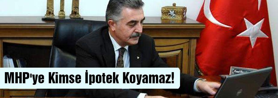 MHP'nin İradesine kimse İpotek Koyamaz!