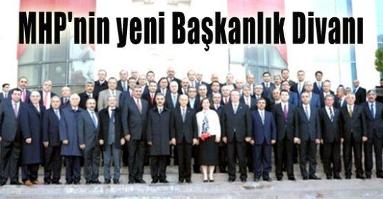 MHP'nin Yeni Oluşturulan Başkanlık Divanı Listesi