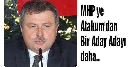 MHP'ye Atakum'dan Bir Aday Adayı daha..