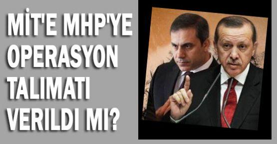 MHP'ye Operasyon Talimatı mı Verildi?