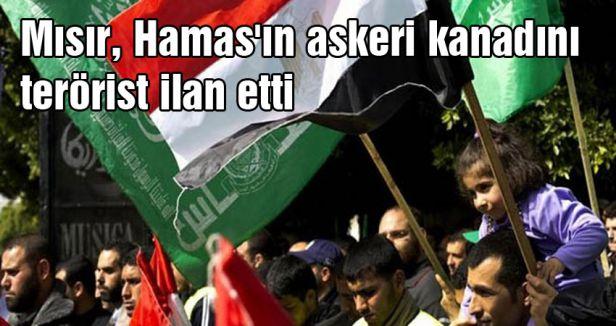 Mısır, Hamas'ın askeri kanadını terörist ilan etti