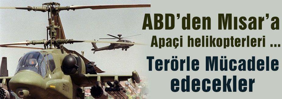 Mısır'a Apaçi helikopterleri ...