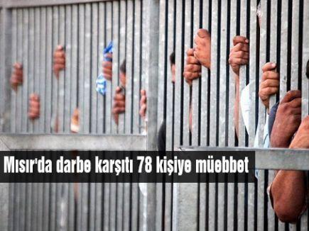 Mısır'da 78 kişiye müebbet
