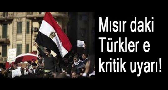 Mısır'daki Türklere uyarı!