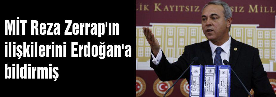 MİT, Reza Zerrap'ın ilişkilerini Erdoğan'a bildirmiş