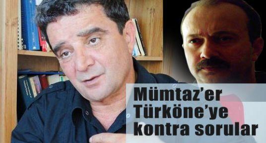 Mümtaz'er Türköne'ye kontra sorular