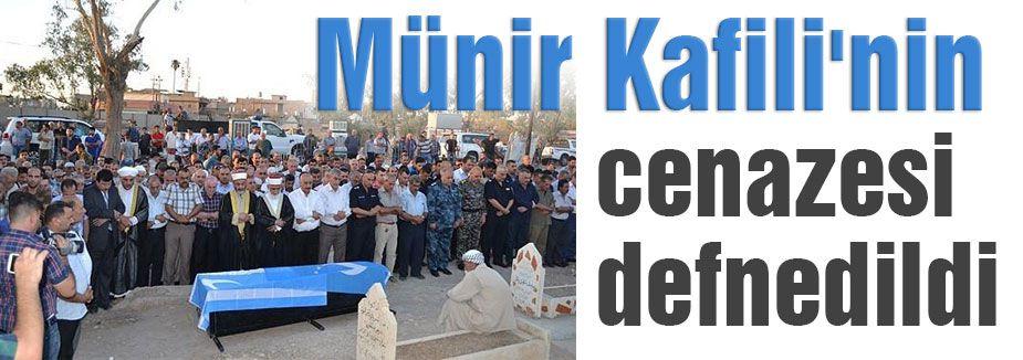 Münir Kafili'nin cenazesi defnedildi