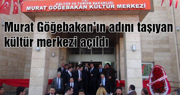 Murat Göğebakan kültür merkezi açıldı
