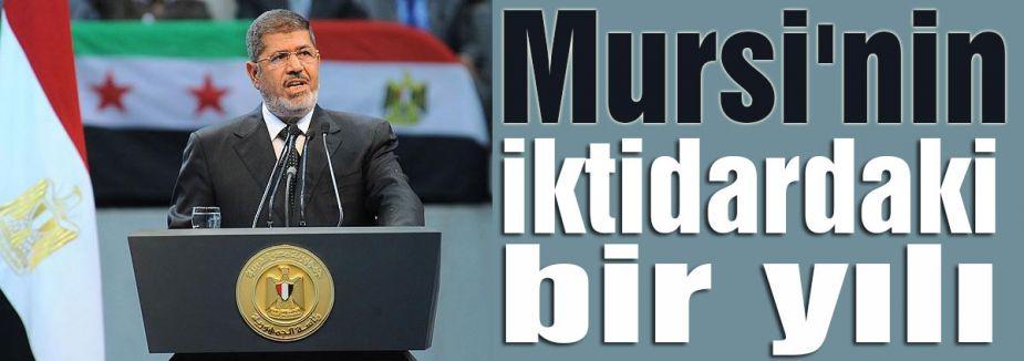 Mursi'nin iktidardaki bir yılı