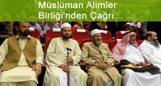 Müslüman Alimler Birliği'nden Çağrı...