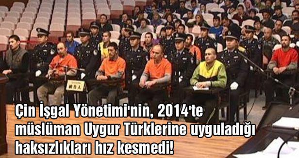 Müslüman Uygur Türklerine haksızlık devam ediyor