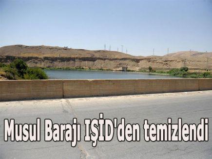 Musul Barajı IŞİD'den temizlendi...