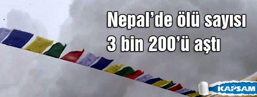 Nepal'de ölü sayısı 3 bin 200'ü aştı
