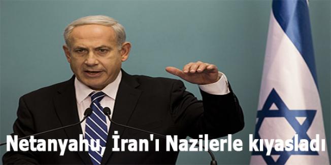 Netanyahu, İran'ı Nazilerle kıyasladı
