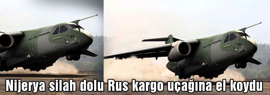Nijerya Rus kargo uçağına el koydu