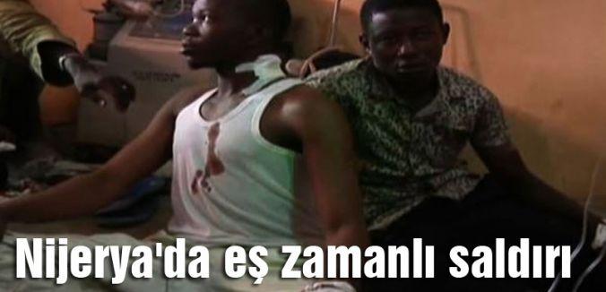 Nijerya'da eş zamanlı saldırı