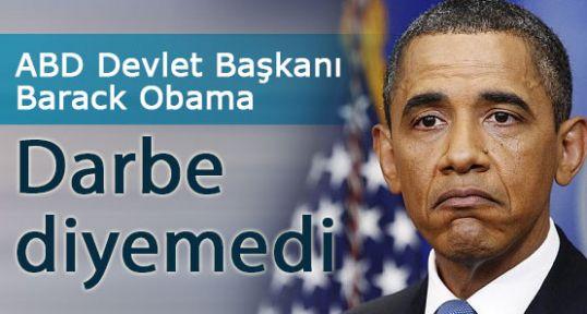 Obama Darbe diyemedi