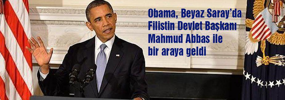 Obama ile Abbas bir araya geldi