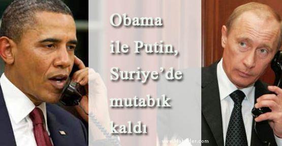 Obama ile Putin, Suriye'de mutabık kaldı