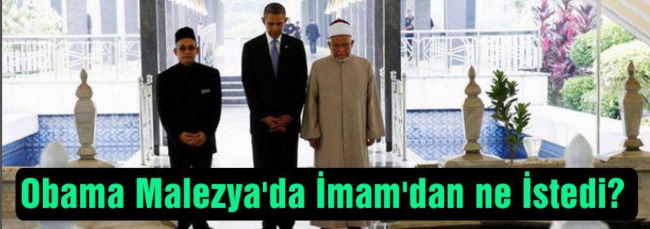 Obama Malezya'da İmam'dan ne İstedi?