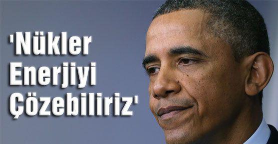 Obama:'Nükler Enerjiyi Çözebiliriz'