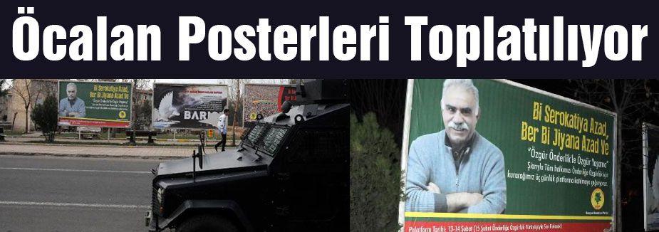 Öcalan Posterleri Toplatılıyor