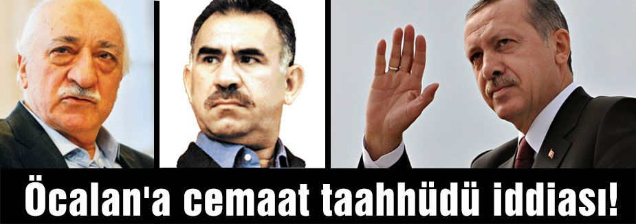 Öcalan'a cemaat taahhüdü iddiası!
