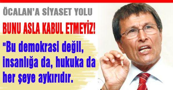 Öcalan'na Parti Üyeliği Anayasaya Aykırıdır