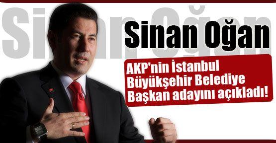 Oğan, AKP İstanbul Büyükşehir Belediye Başkan Adayını Açıkladı...