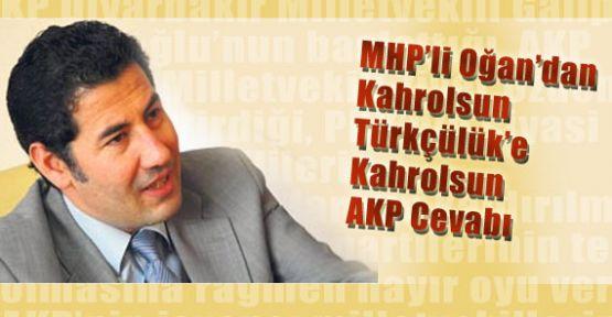 Ogan: Kahrolsun AKP Zihniyeti