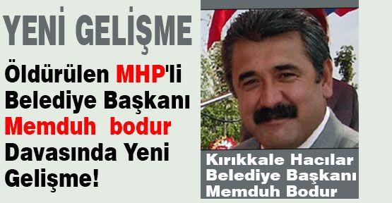 Öldürülen MHP'li Belediye Başkanı Davasında İtiraf!